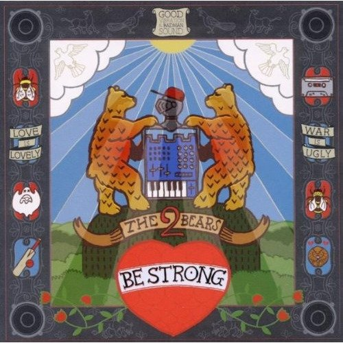 2 Bears - Be Strong [CD]