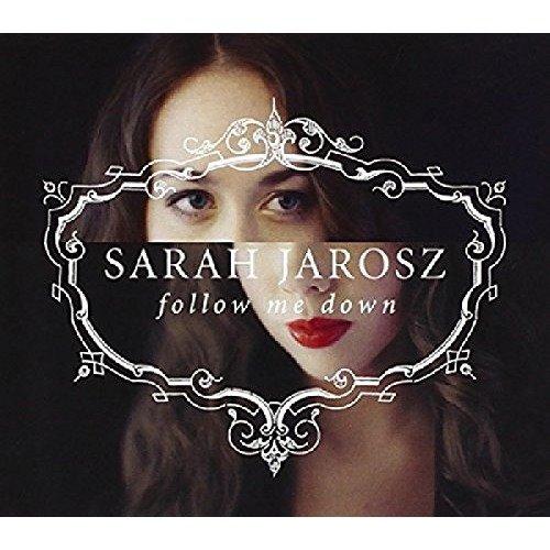 Sarah Jarosz - Follow Me Down [CD]