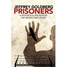 Prisoners: A Muslim and a Jew Across the Middle East Divide - Used