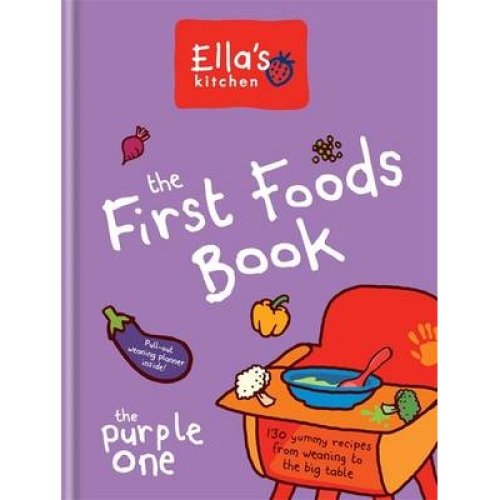 The First Foods Book