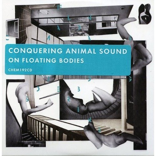 Conquering Animal Sound - on Floating Bodies [CD]