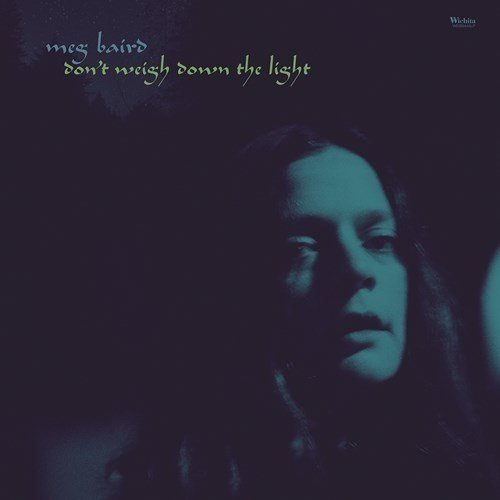 Meg Baird - Dont Weigh Down the Light [CD]