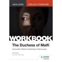 AS/A-level English Literature Workbook: The Duchess of Malfi (As/a English Literature Workbk)