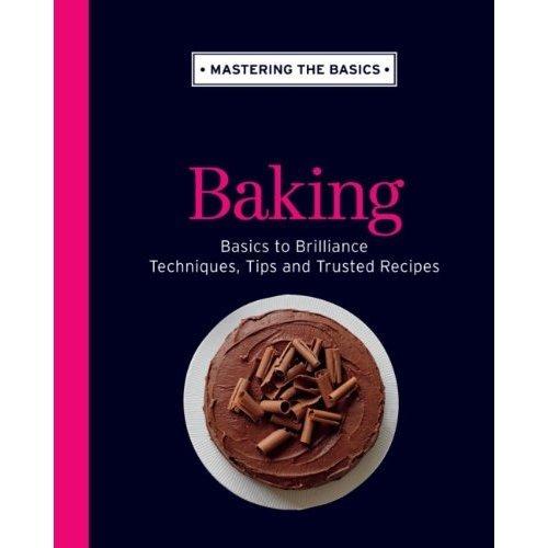 Mastering the Basics: Baking