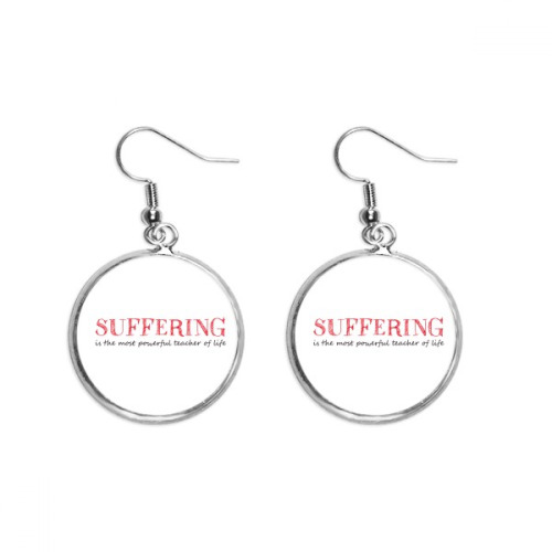 Quote Suffering Is The Most Powerful Teacher Ear Dangle Silver Drop Earring Jewelry Woman