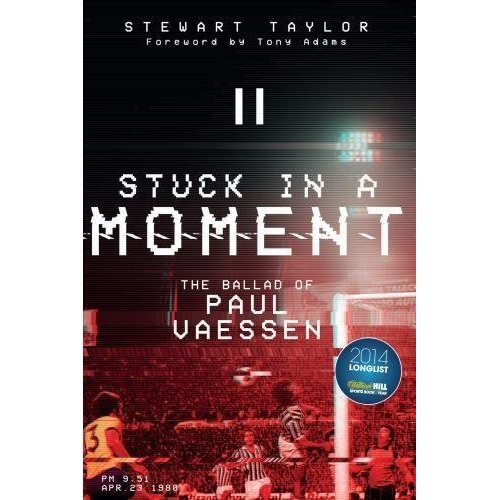 Stuck in a Moment: The Ballad of Paul Vaessen