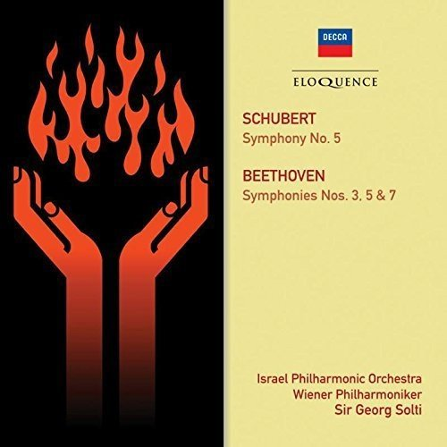 Sir Georg Solti; Israel and Vienna Philharminic Orchestras - Beethoven: Symphonies Nos. 3, 5 and 7. Schubert: Symphony No. 5 [CD]