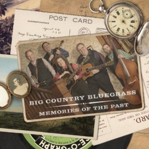 Big Country Bluegrass - Memories of the Past [CD]