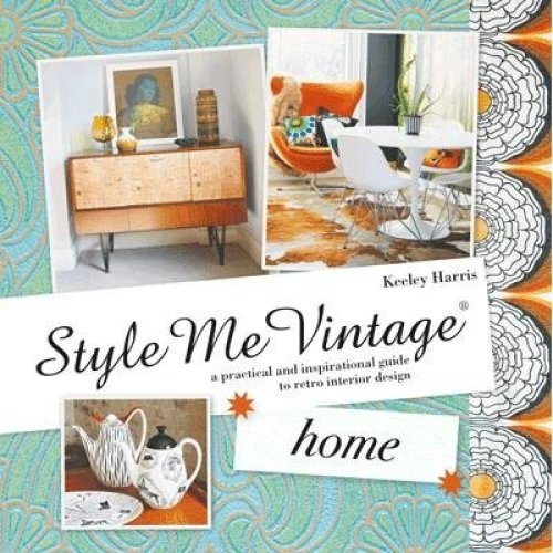 Style Me Vintage: Home
