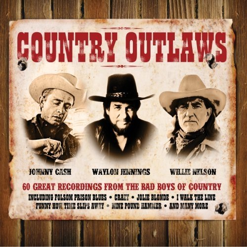 Johnny Cash/waylon Jennings/willie Nelson - Country Outlaws [CD]