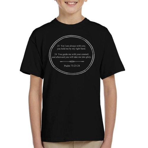 Religious Quotes You Hold Me By My Right Hand Kid's T-Shirt