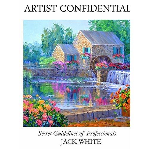 Artist Confidential Secret Guidelines of Professionals