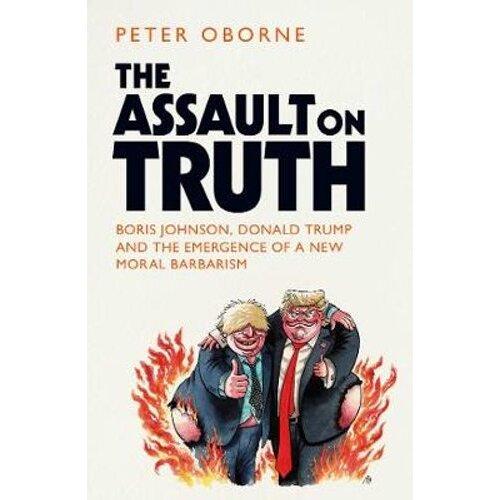 The Assault on Truth   Hardback