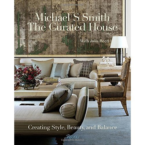 The Curated House: Creating Style, Beauty, and Balance