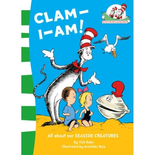 Clam-I-Am! (The Cat in the Hat's Learning Library, Book 11) (Paperback)