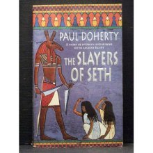 The Slayers of Seth  fourth book in Amerotke series - Used