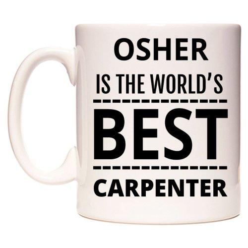OSHER Is The World's BEST Carpenter Mug