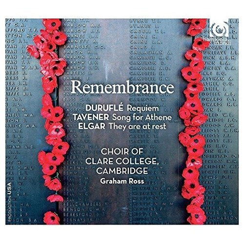 Choir of Clare College Cambridge and Ross - Remembrance [CD]