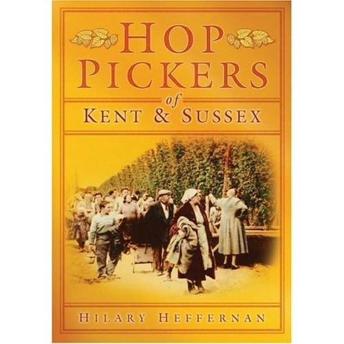 Hop Pickers of Kent and Sussex