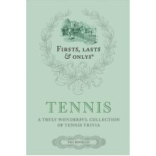 Firsts, Lasts and Onlys: Tennis