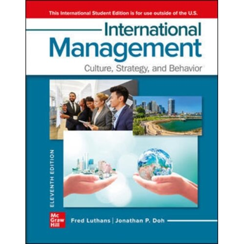 ISE International Management Culture Strategy and Behavior by Luthans & FredDoh & Jonathan