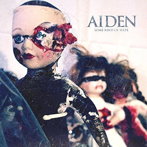 Aiden - Some Kind of Hate [CD]