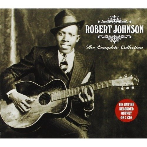 Robert Johnson - the Complete Collection [CD]