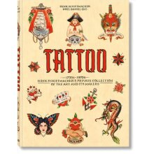 TATTOO. 1730s-1970s. Henk Schiffmacher's Private Collection | Hardback