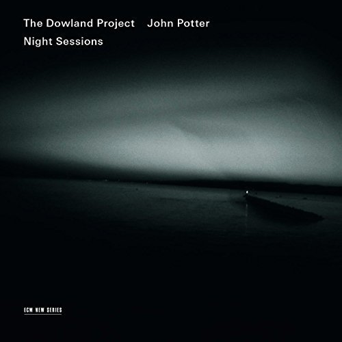 The Dowland Project - Night Sessions [CD]