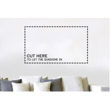 Cut Here To Let The Sunshine In Wall Stickers Art Decals - Medium (Height 33cm x Width 57cm) Black