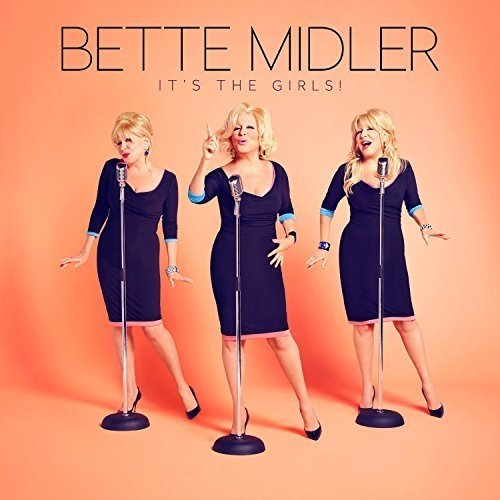 Bette Midler - Its the Girls [CD]
