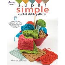 Super Simple Crochet Stitch Patterns by Gonzalez & Joanne C.