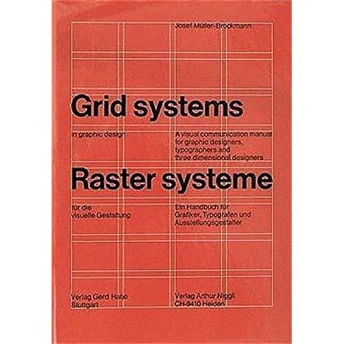 Grid Systems In Graphic Design A Visual Communication Manual For Graphic Designers Typographers And Three Dimensional Designers A Handbook For Book On Onbuy