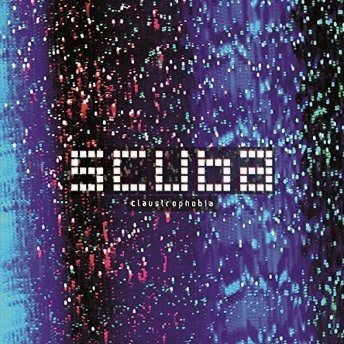 Scuba - Claustrophobia [CD]