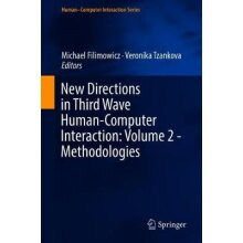 New Directions in Third Wave Human-Computer Interaction: Volume 2 - Methodologies - Used