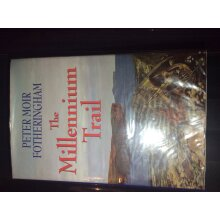 The Millennium Trail, Peter fotheringham - Used