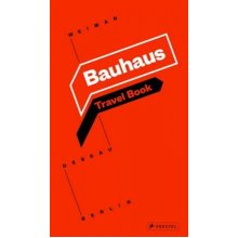 Bauhaus Travel Book Weimar Dessau Berlin by Ingolf Kern