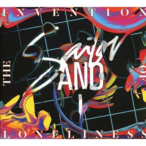 Sailor and I - the Invention of Loneliness [CD]