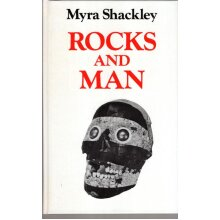 Rocks and Man , Myra L. Shackley - Used