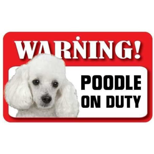 White Poodle Pet Sign