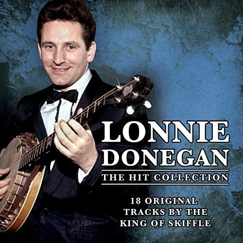 Lonnie Donegan - the Hit Collection