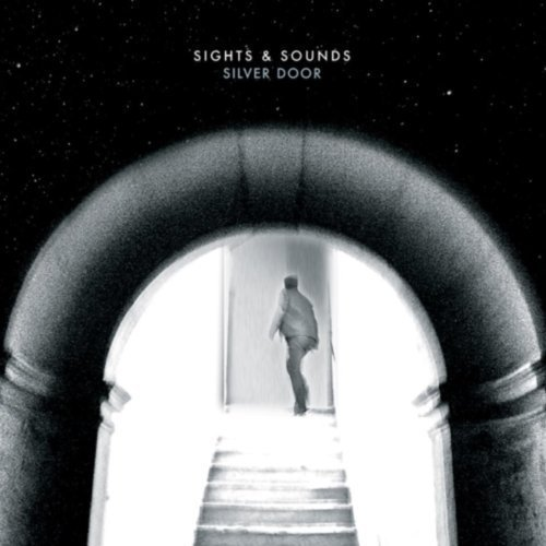 Sights and Sounds - Silver Door [CD]