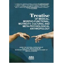 Treatise of Medical, Morpho-Functional, Motricity, Cultural and Meta-Psychological Anthropology - Used