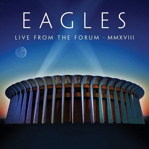 Eagles - Live From The Forum MMXVIII 2CD Blu-Ray [CD]
