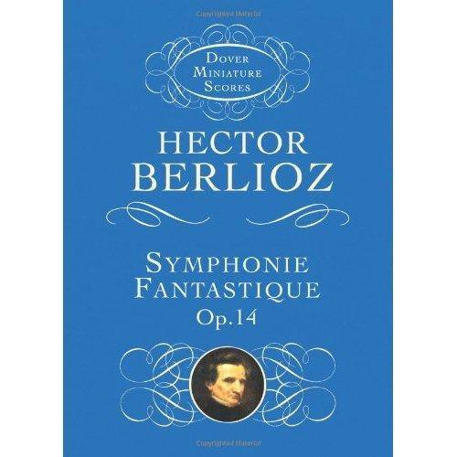 Symphonie Fantastique Op 14 (Dover miniature scores)