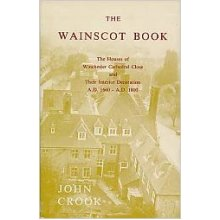 Wainscot Book: Houses of Winchester Cathedral Close and Their Interior Decoration, A.D.1660-1800 (Hampshire record series) Hardcover – 1 Nov 1984 - Used