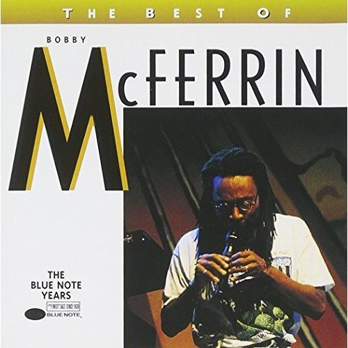 Bobby Mcferrin - the Best of Bobby Mcferrin [CD]
