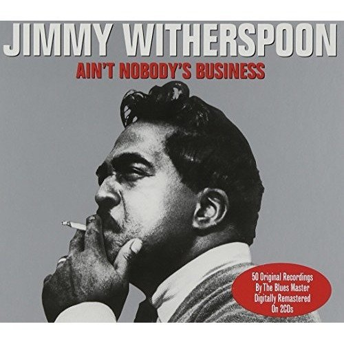 Aint Nobodys Business Double Cd Audio Cd Jimmy Witherspoon