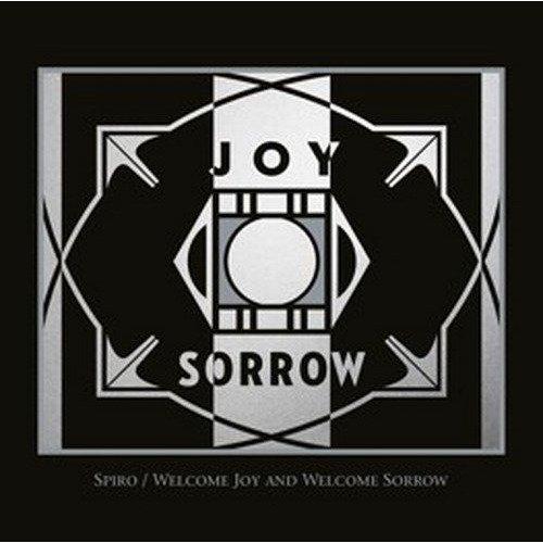 Spiro - Welcome Joy and Welcome Sorrow [CD]