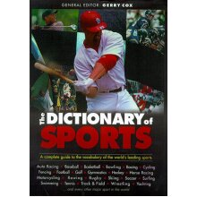 The Dictionary of Sports: The Complete Guide to TV Viewers, Spectators and Players - Used